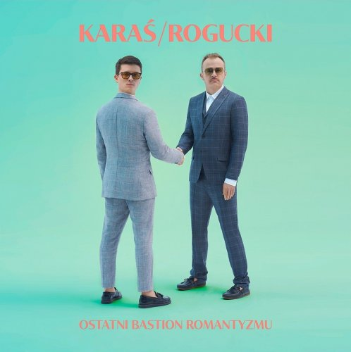 "KARAŚ/ROGUCKI ""Ostatni bastion romantyzmu"" CD"