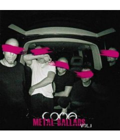 Coma METAL BALLADS VOL.1 CD